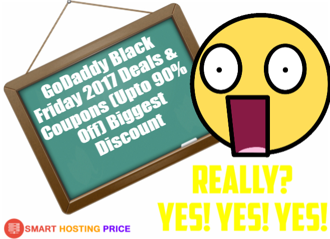 GoDaddy Black Friday 2017 Deals & Coupons (Upto 90% Off) Biggest Discount